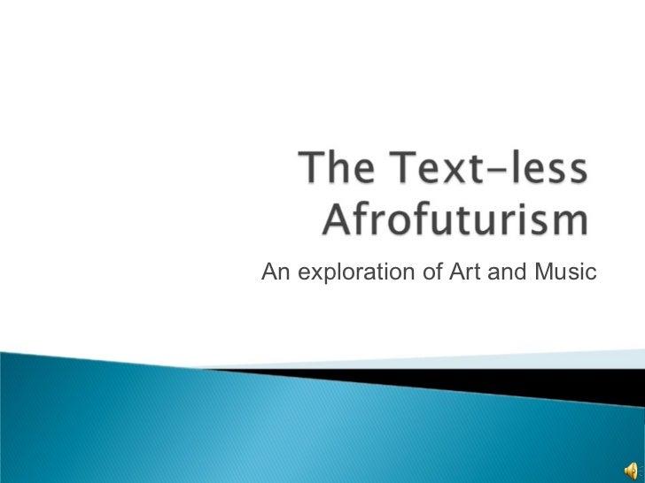 The Text-less Afrofuturism