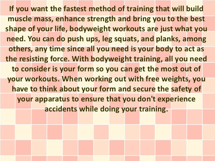 If you want the fastest method of training that will build muscle mass, enhance strength and bring you to the bestshape of...