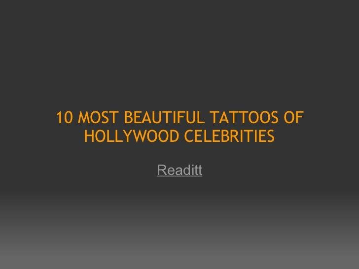10 MOST BEAUTIFUL TATTOOS OF HOLLYWOOD CELEBRITIES Readitt