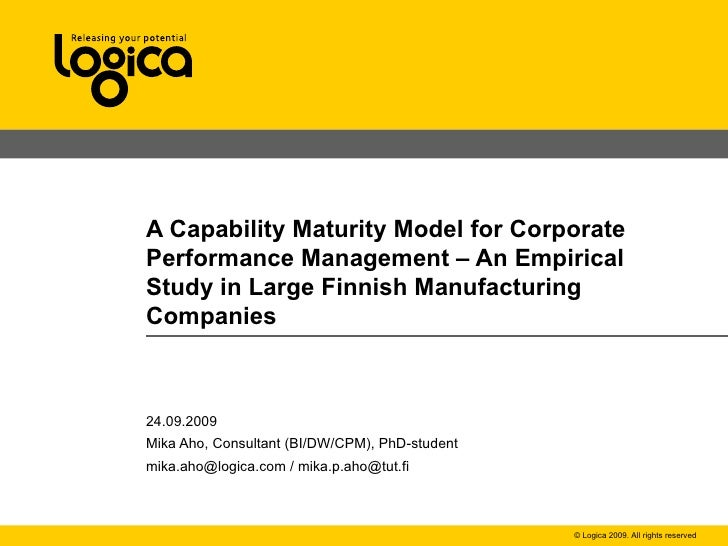 A Capability Maturity Model for Corporate Performance Management – An Empirical Study in Large Finnish Manufacturing Compa...