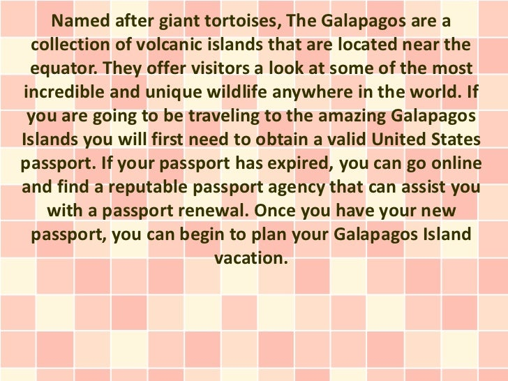Named after giant tortoises, The Galapagos are a  collection of volcanic islands that are located near the equator. They o...