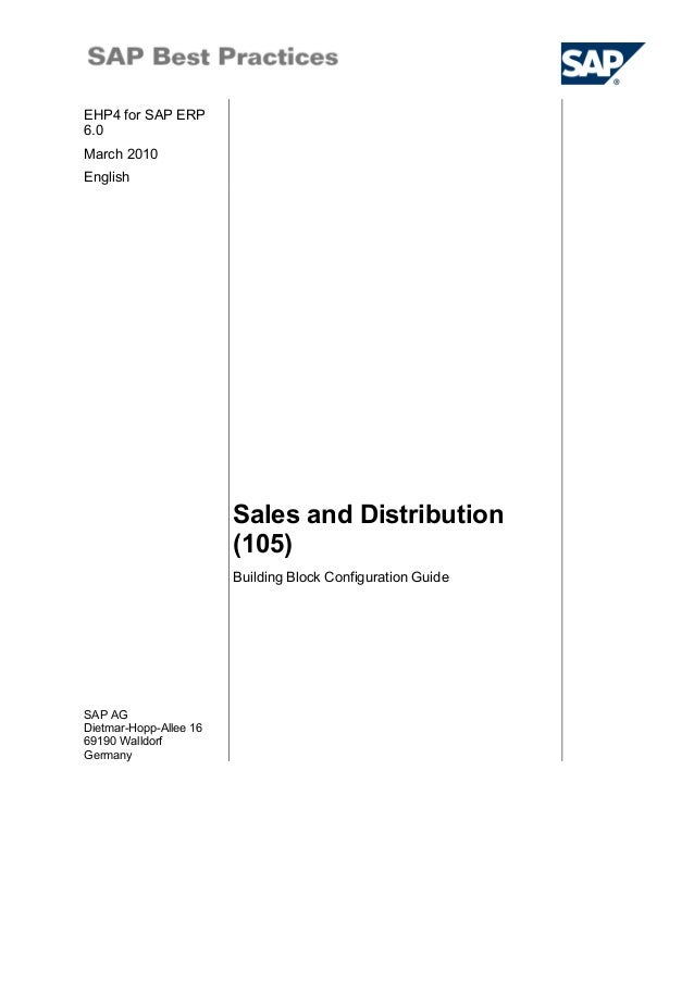 EHP4 for SAP ERP6.0March 2010English                        Sales and Distribution                        (105)           ...