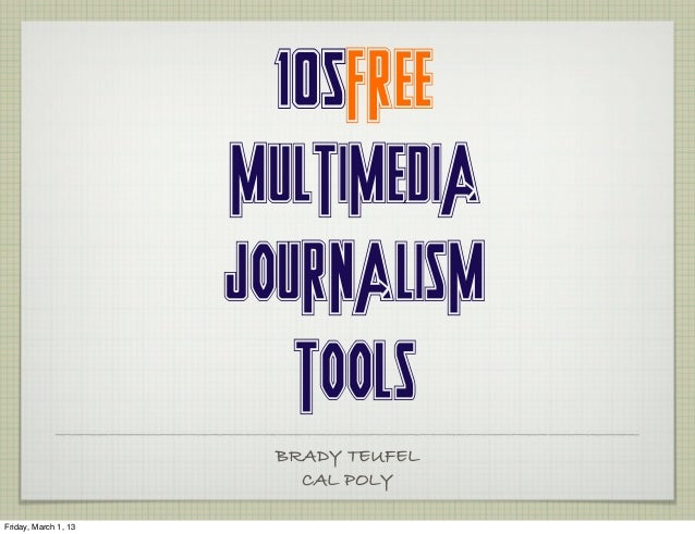 105 Free Multimedia Journalism Tools (2013)