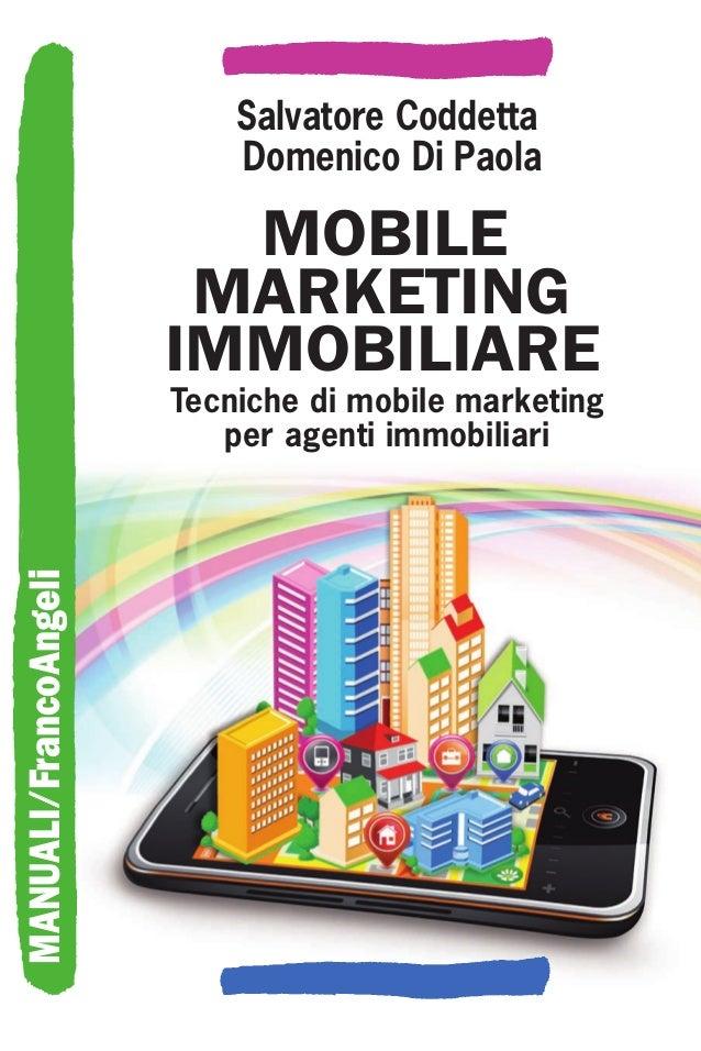 Mobile marketing immobiliare. Tecniche di mobile marketing per agenti immobiliari
