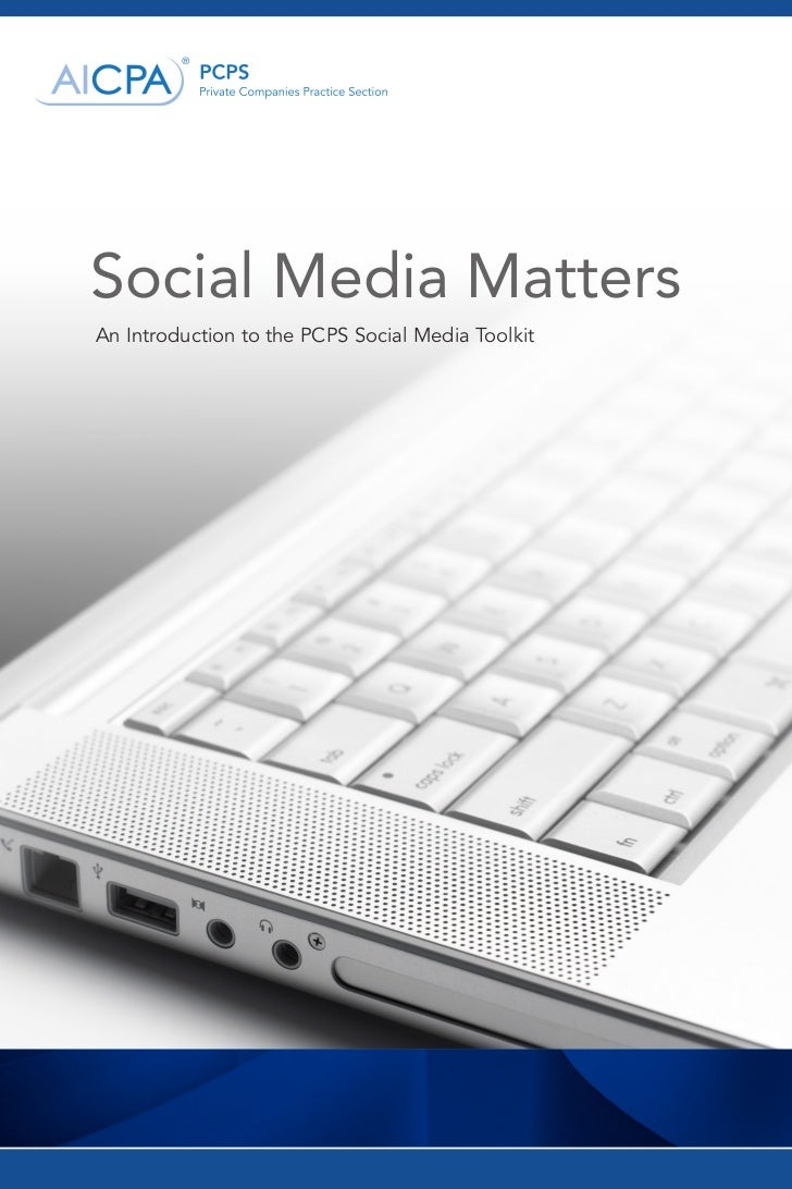 Social Media MattersAn Introduction to the PCPS Social Media Toolkit1