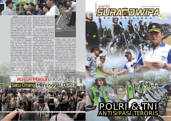 NO.488 - OKTOBER 2011    RUSUH massa antar warga                        Raweg, yang mengalami patah tulangBanjar Adat Buda...