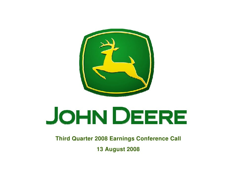 Third Quarter 2008 Earnings Conference Call               13 August 2008
