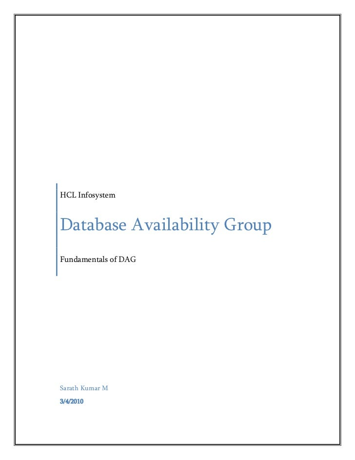 HCL InfosystemDatabase Availability GroupFundamentals of DAGSarath Kumar M3/4/2010