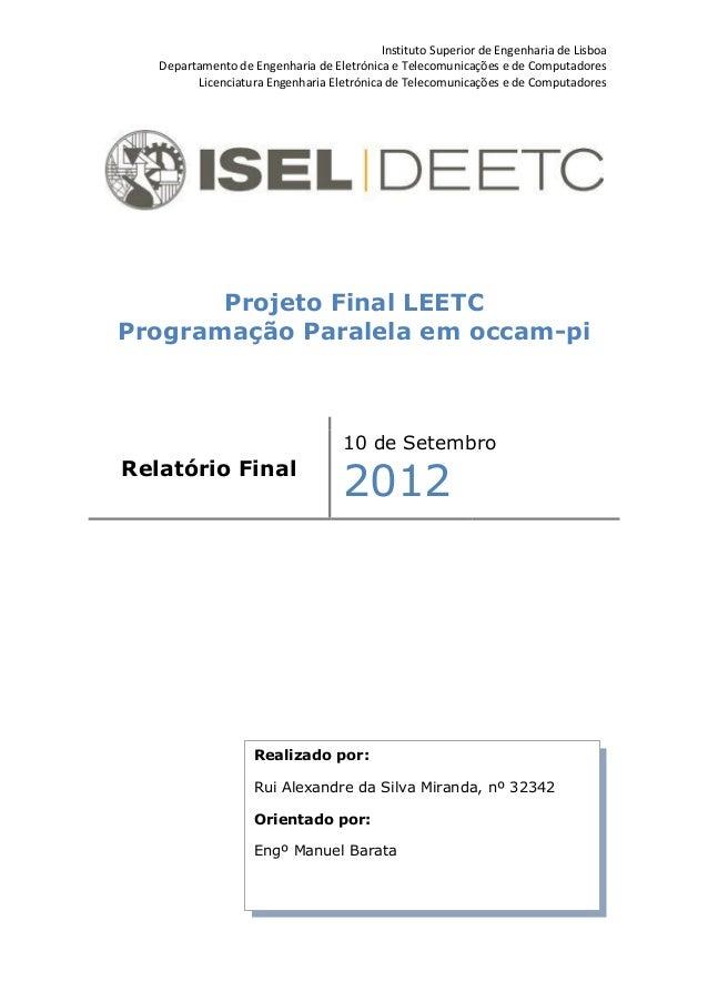 Instituto Superior de Engenharia de Lisboa   Departamento de Engenharia de Eletrónica e Telecomunicações e de Computadores...