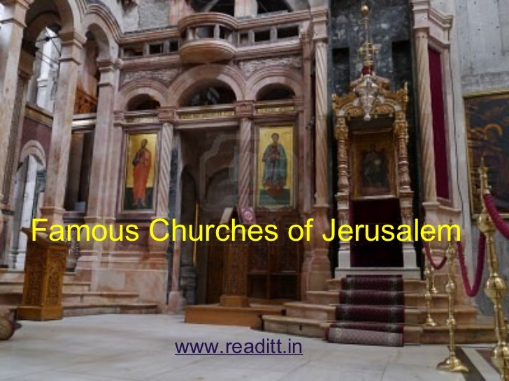 Famous Churches of Jerusalem www.readitt.in