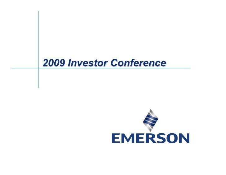 emerson electricl 	2009 Annual Investor Conference_Farr