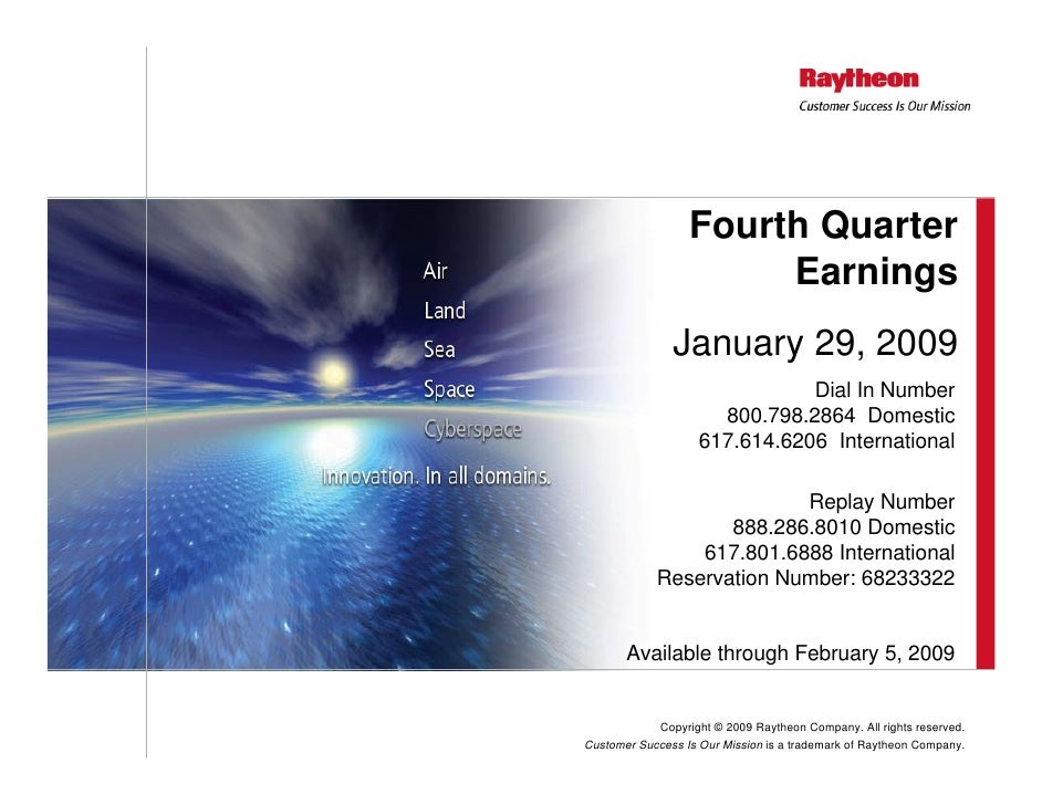Fourth Quarter                        Earnings                January 29, 2009                                Dial In Numb...