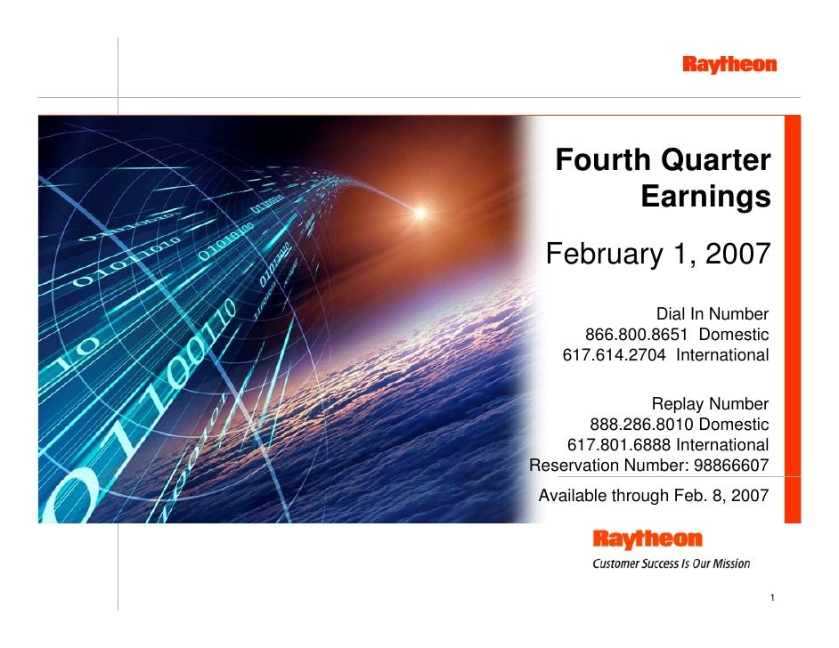 Fourth Quarter         Earnings   February 1, 2007                Dial In Number       866.800.8651 Domestic     617.614.2...