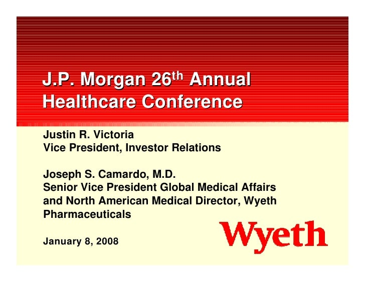 wyeth J.P. Morgan 26th Annual Healthcare Conference