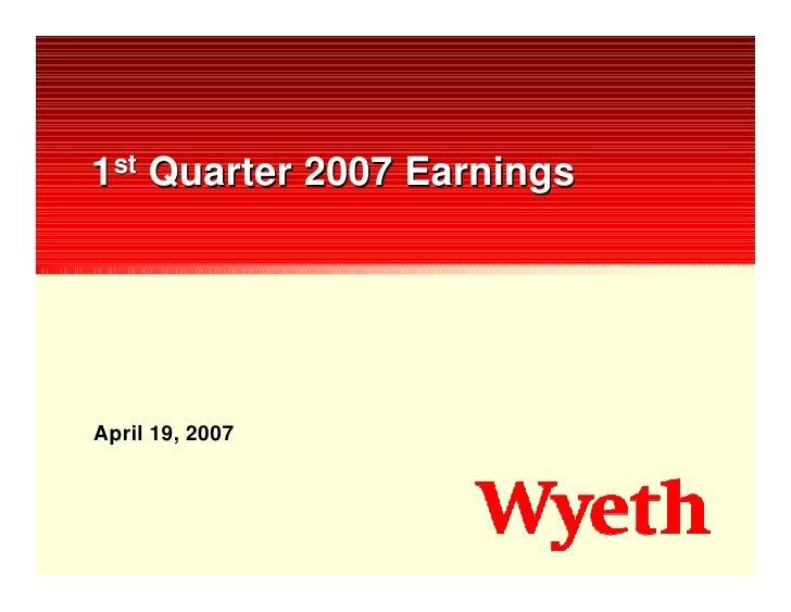 1st Quarter 2007 Earnings     April 19, 2007