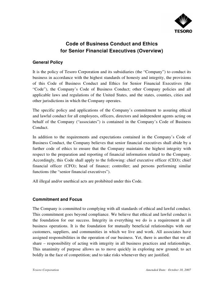 Code of Business Conduct and Ethics                      for Senior Financial Executives (Overview)  General Policy  It is...