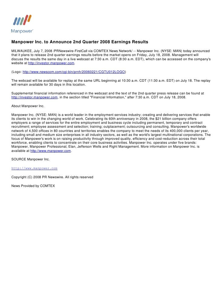 Manpower Inc. to Announce 2nd Quarter 2008 Earnings Results MILWAUKEE, July 7, 2008 /PRNewswire-FirstCall via COMTEX News ...