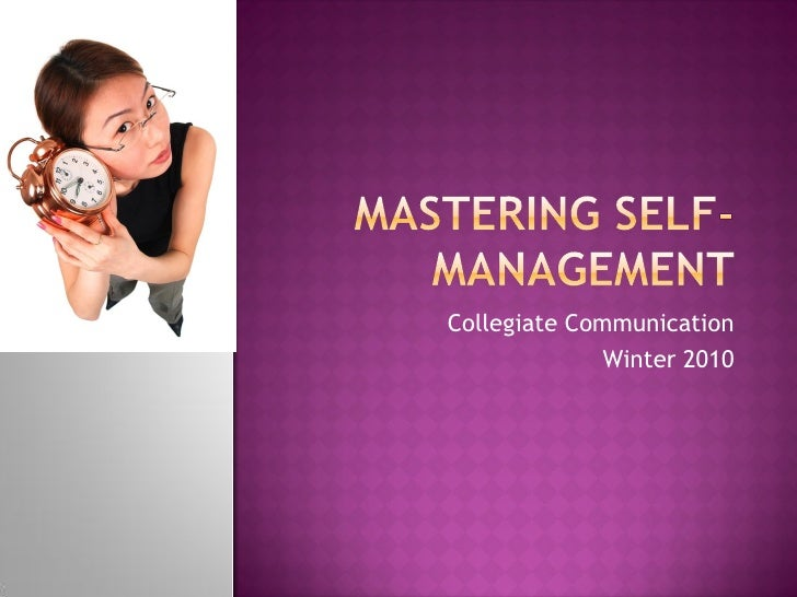 10732 week five wi2010-mastering self-management