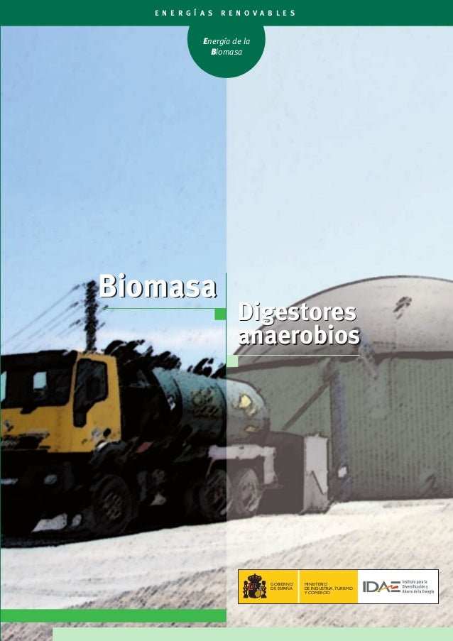 E N E R G Í A S   R E N O V A B L E S               Energía de la                 BiomasaBiomasa                         D...