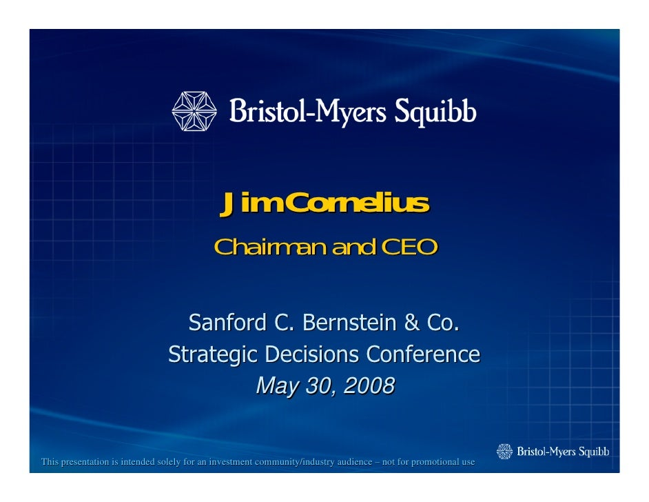 bristol myerd squibb Sanford C. Bernstein & Co. Strategic Decisions Conference