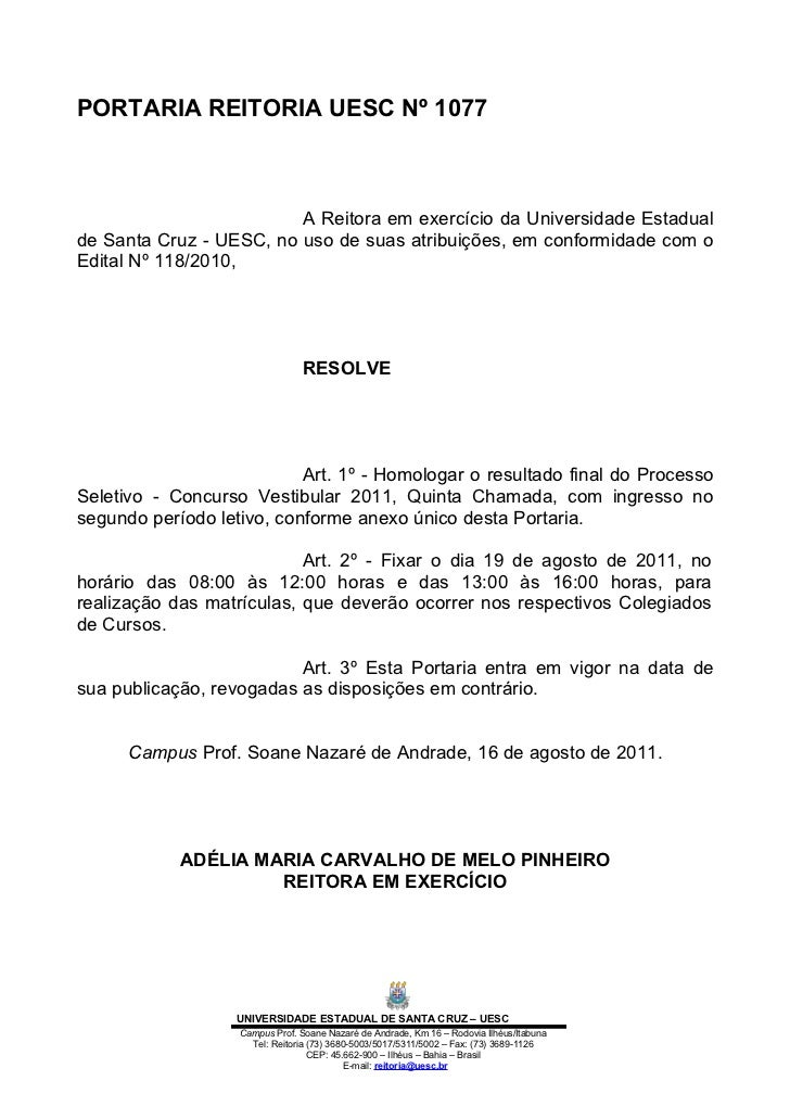 PORTARIA REITORIA UESC Nº 1077                         A Reitora em exercício da Universidade Estadualde Santa Cruz - UESC...