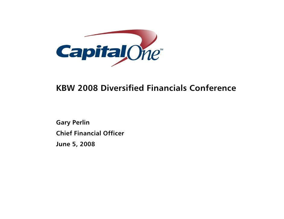 capital one Keefe, Bruyette & Woods, Inc. Diversified Financial Services Conference Presentation
