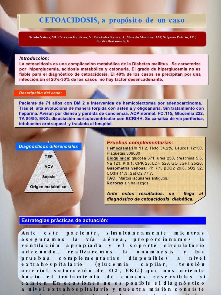 Presentación 108: CETOACIDOSIS, a propósito de un caso