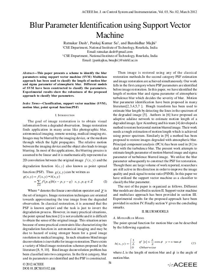 ACEEE Int. J. on Control System and Instrumentation, Vol. 03, No. 02, March 2012     Blur Parameter Identification using S...