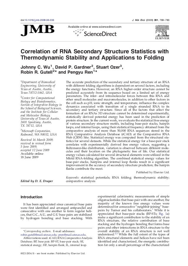 Correlation of RNA Secondary Structure Statistics withThermodynamic Stability and Applications to FoldingJohnny C. Wu1, Da...