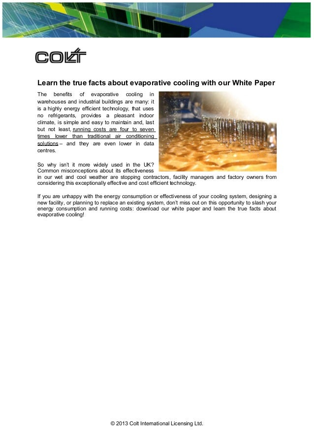 Learn the true facts about evaporative cooling with our White Paper The benefits of evaporative cooling in warehouses and ...