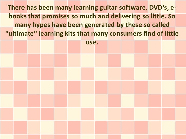 There has been many learning guitar software, DVDs, e- books that promises so much and delivering so little. So   many hyp...