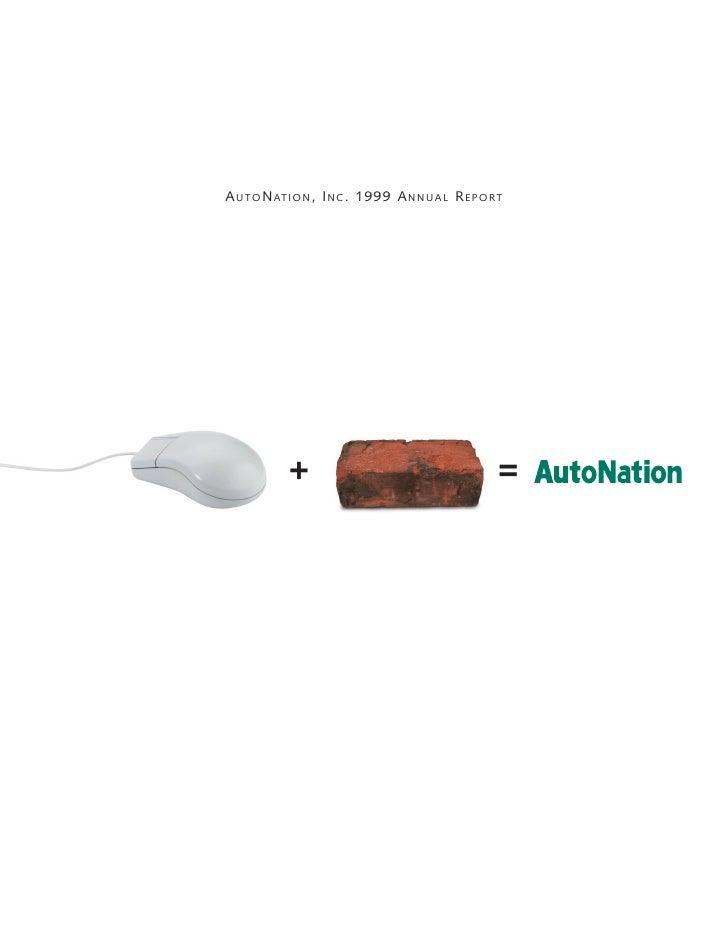 AUTONATION, INC. 1999 ANNUAL REPORT             +                         =
