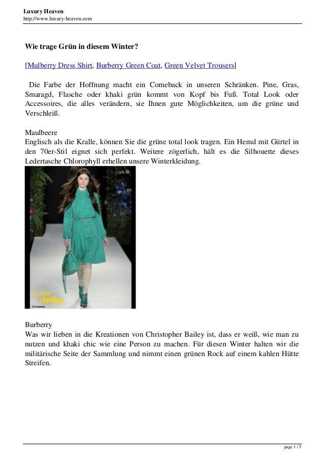 Luxury Heaven http://www.luxury-heaven.com Wie trage Grün in diesem Winter? [Mulberry Dress Shirt, Burberry Green Coat, Gr...