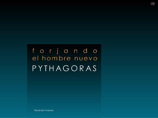 Pythagoras - forjando un hombre nuevo (por: carlitosrangel)
