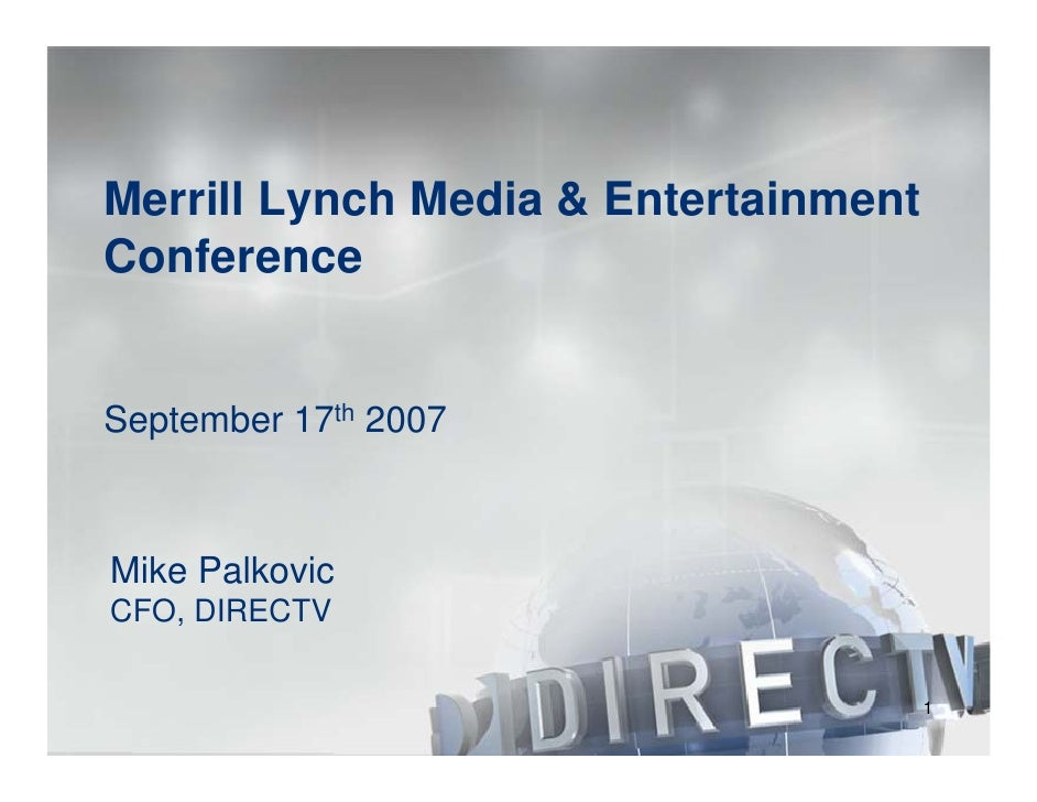 direc tv group The DIRECTV Group, Inc. at Merrill Lynch Media Fall Preview