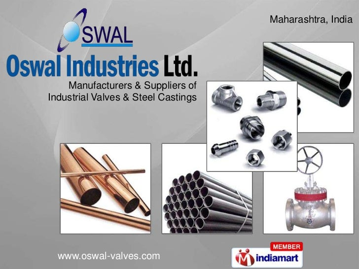 Maharashtra, India <br />Manufacturers & Suppliers of <br />Industrial Valves & Steel Castings<br />
