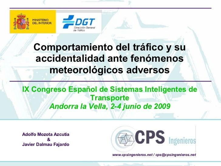 Compartamiento del tráfico ante meteorología adversa 2009