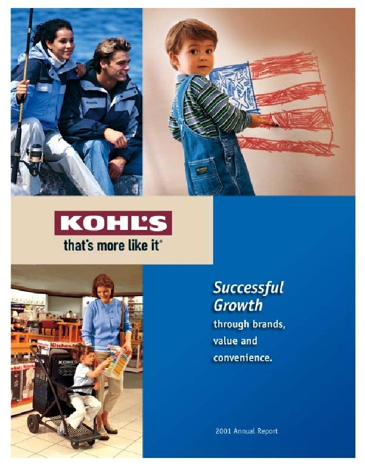 Net Sales (In millions) As of April 2002, Kohl's operates 420 family-focused, value-oriented, department     2001         ...