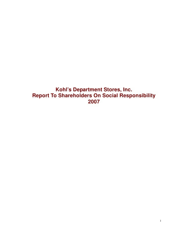 Kohl's Department Stores, Inc. Report To Shareholders On Social Responsibility                      2007                  ...