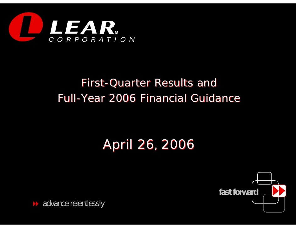 R              First-Quarter Results and     Full-Year 2006 Financial Guidance                       April 26, 2006       ...