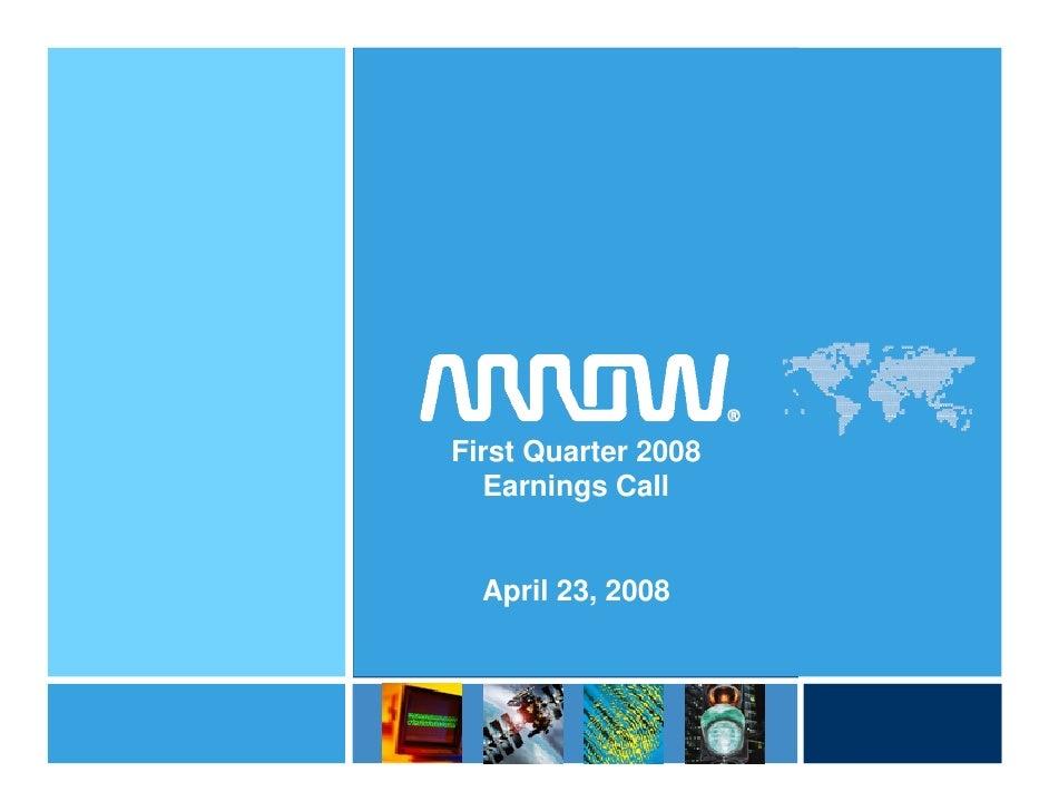 Arrow Electronics First Quarter 2008 Earnings Call Presentation