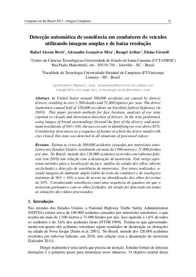 Detecc¸˜ao autom´atica de sonolˆencia em condutores de ve´ıculosutilizando imagens amplas e de baixa resoluc¸˜aoRafael Alc...