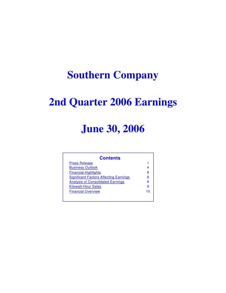 Southern Company  2nd Quarter 2006 Earnings            June 30, 2006                        Contents    Press Release     ...