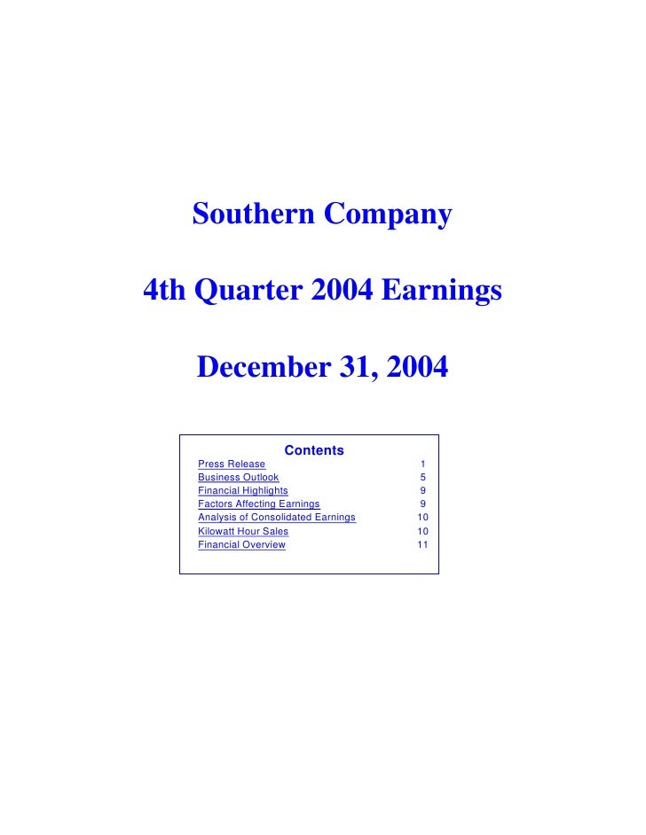 Southern Company  4th Quarter 2004 Earnings     December 31, 2004                       Contents    Press Release         ...