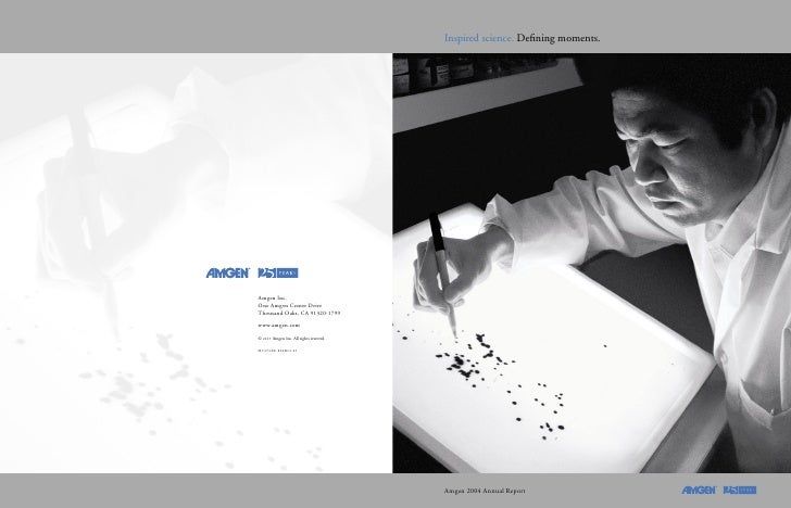 Inspired science. Defining moments.     Amgen 2004 Annual Report