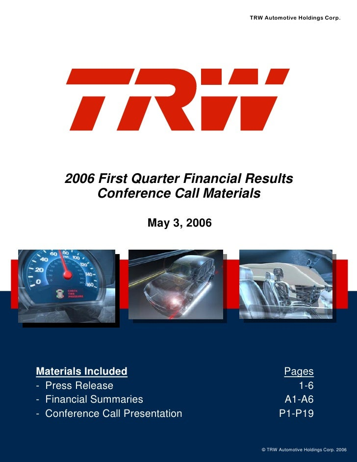 TRW Automotive Holdings Corp.          2006 First Quarter Financial Results           Conference Call Materials           ...
