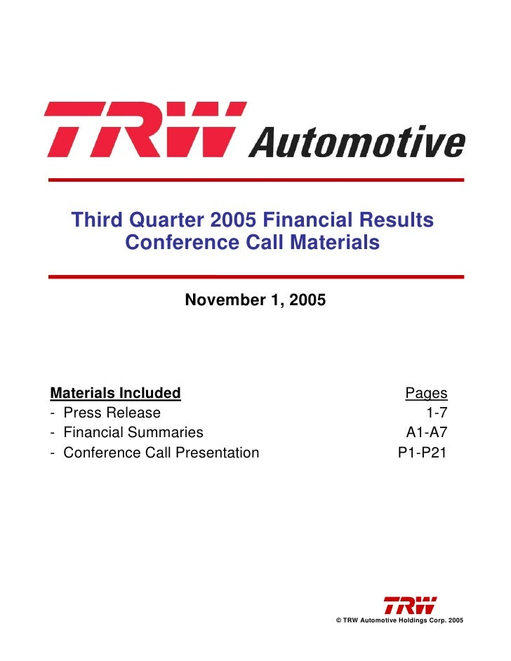 Third Quarter 2005 Financial Results         Conference Call Materials                     November 1, 2005     Materials ...