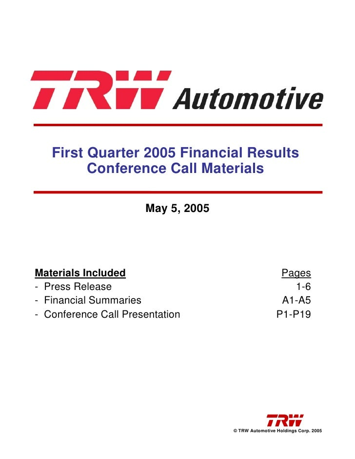First Quarter 2005 Financial Results          Conference Call Materials                        May 5, 2005     Materials I...