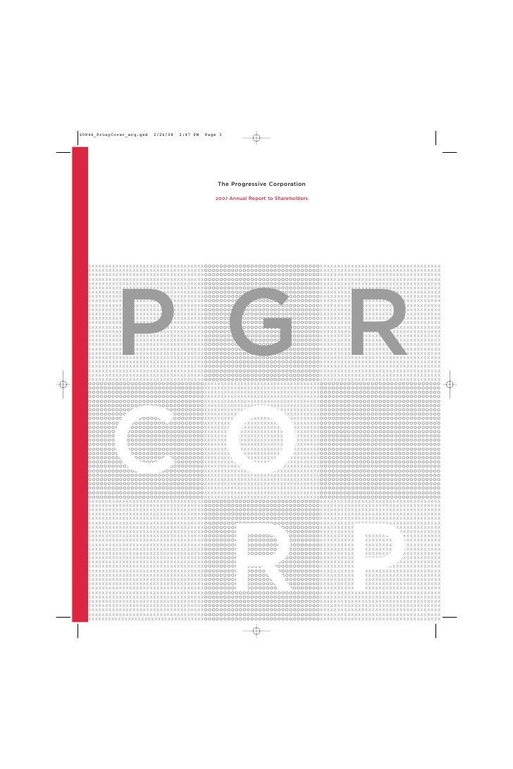 The Progressive Corporation                                     2007 Annual Report to Shareholders     XXXXXXXXXXXXXXXXXXX...