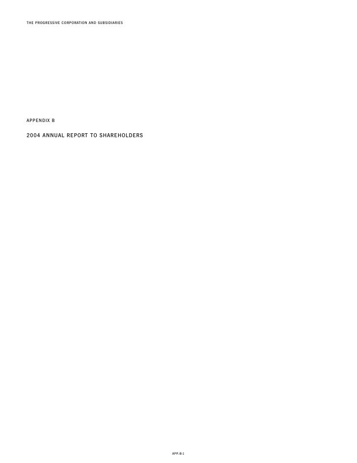 THE PROGRESSIVE CORPORATION AND SUBSIDIARIES     APPENDIX B  2004 ANNUAL REPORT TO SHAREHOLDERS                           ...